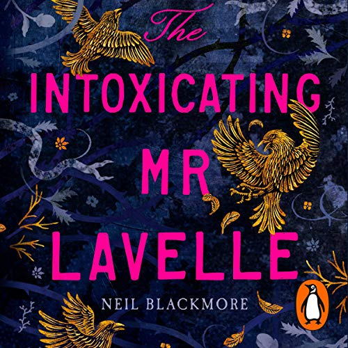 The Intoxicating Mr Lavelle cover art