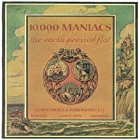 Earth Pressed Flat by 10,000 MANIACS