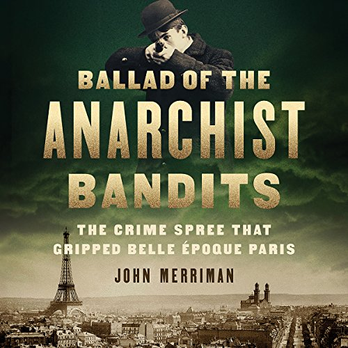 Ballad of the Anarchist Bandits audiobook cover art