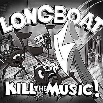 Kill the Music!, Vol. 1