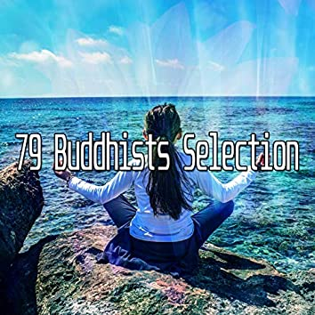 79 Buddhists Selection