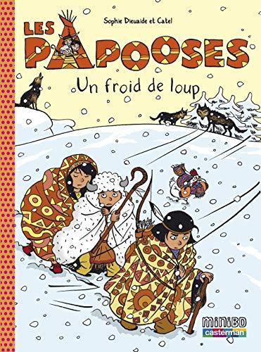 Les Papooses, Tome 7 : Un froid de loup