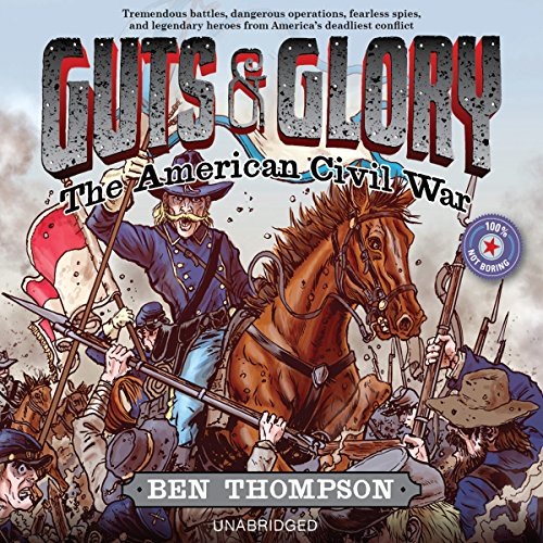 Guts & Glory: The American Civil War audiobook cover art