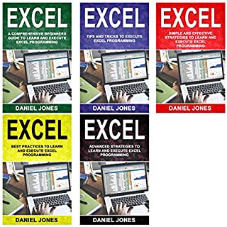 Excel: 5 Books in 1- Bible of 5 Manuscripts in 1-Beginner's Guide+ Tips and Tricks+ Simple and Effective Strategies+ Best Practices to Learn Excel Programming Efficiently+ Advanced Strategies. audiobook cover art