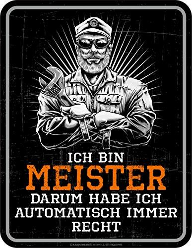 RAHMENLOS Original Blechschild für den vorgesetzten Mechaniker: Ich Bin Meister - und Habe somit Immer Recht!