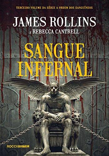 Sangue infernal (A Ordem dos Sanguíneos Livro 3)