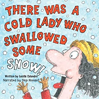 There Was a Cold Lady Who Swallowed Some Snow audiobook cover art