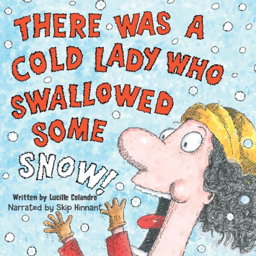 There Was a Cold Lady Who Swallowed Some Snow copertina