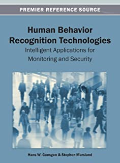 Human Behavior Recognition Technologies: Intelligent Applications for Monitoring and Security