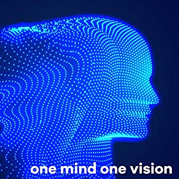 One Mind One Vision