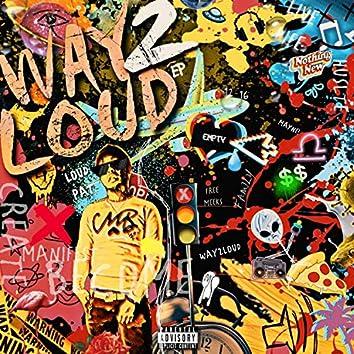 Way2Loud