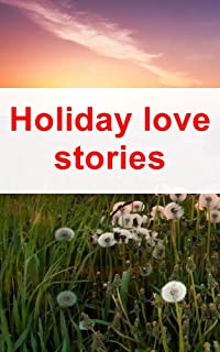 Holiday love stories (Portuguese Edition)