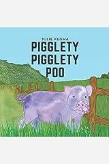 Pigglety Pigglety Poo Paperback