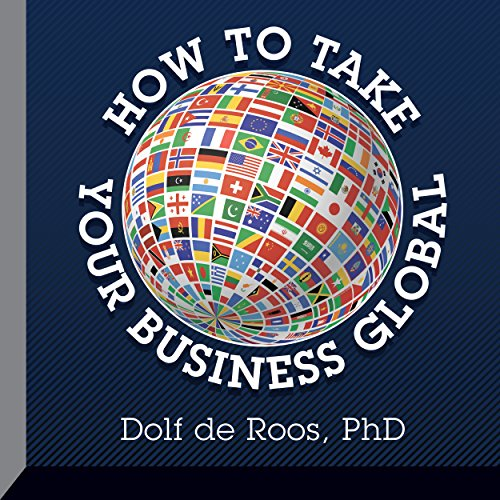 How to Take Your Business Global audiobook cover art