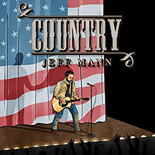 Country                   By:                                                                                                                                 Jeff Mann                               Narrated by:                                                                                                                                 Randal Schaffer                      Length: 15 hrs and 3 mins     6 ratings     Overall 3.3