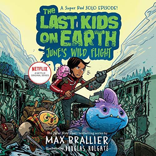 The Last Kids on Earth: June's Wild Flight cover art