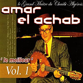 Le meilleur: Le grand maître du chaâbi algérois, Vol.1