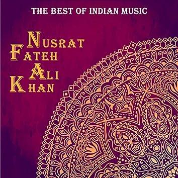 The Best of Indian Music: The Best of Nusrat Fateh Ali Khan