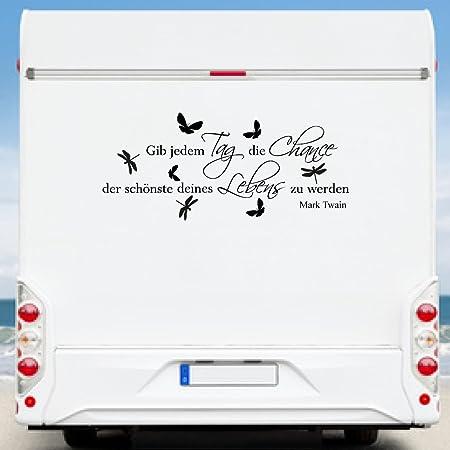 Wa320 Clickzilla Wohnmobil Aufkleber Wohnwagen Aufkleber Gib Jedem Tag Die Chance Der Schönste Deines Lebens Zu Werden Baumarkt