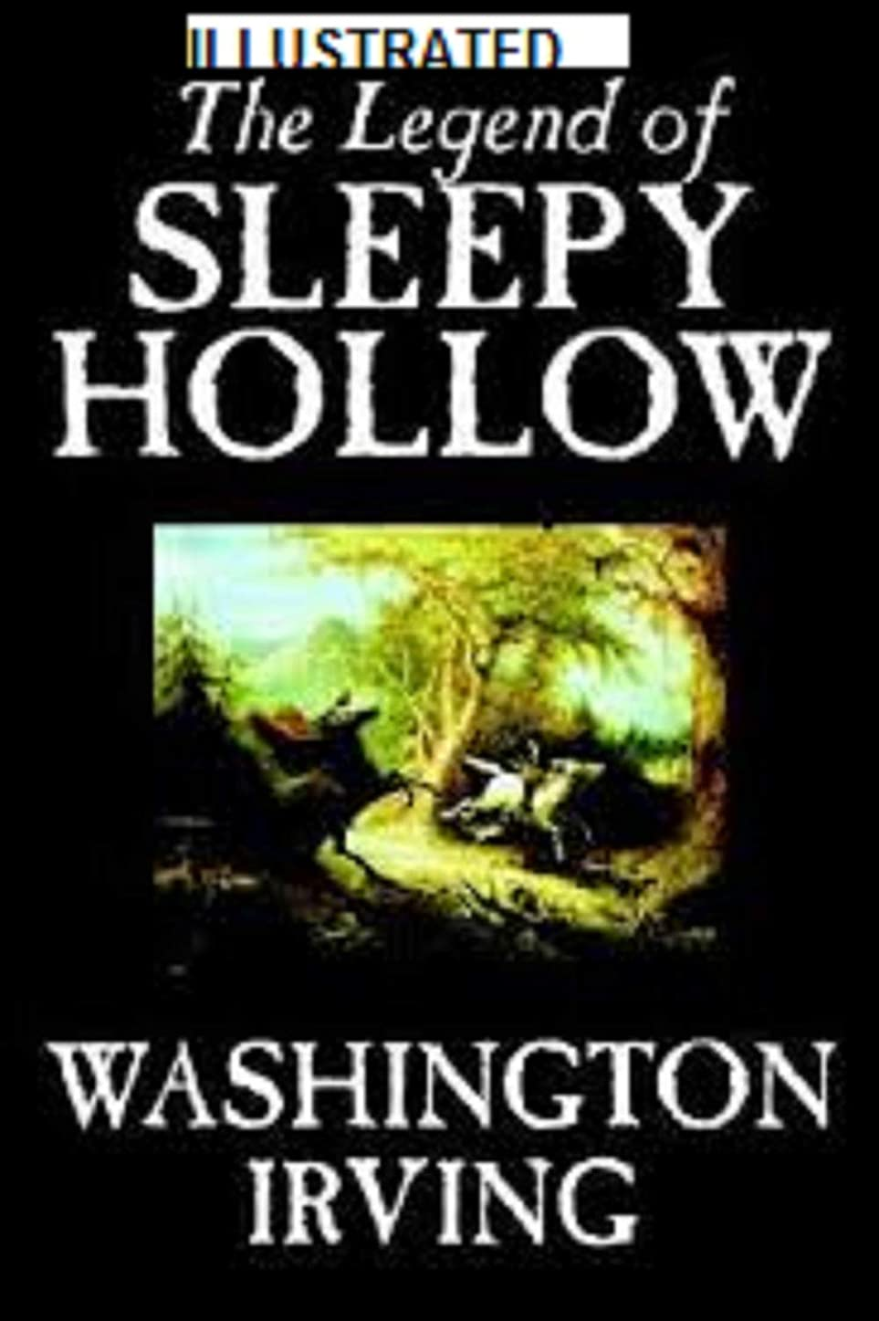 放棄された灰厚いThe Legend of Sleepy Hollow Illustrated (English Edition)