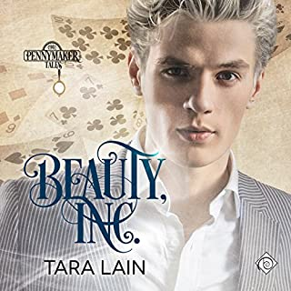 Beauty, Inc.     Pennymaker Tales, Book 3              By:                                                                                                                                 Tara Lain                               Narrated by:                                                                                                                                 Kale Williams                      Length: 6 hrs and 5 mins     81 ratings     Overall 4.5
