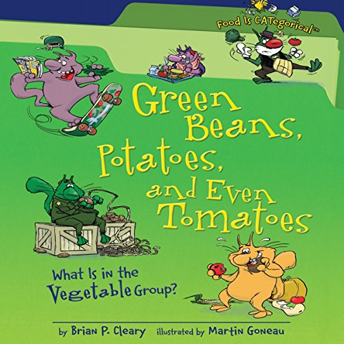 Green Beans, Potatoes, and Even Tomatoes (Revised Edition) copertina