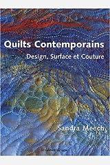 Quilts contemporains : Design, surface et couture Broché