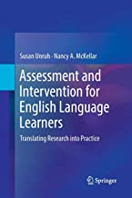 Assessment and Intervention for English Language Learners: Translating Research into Practice