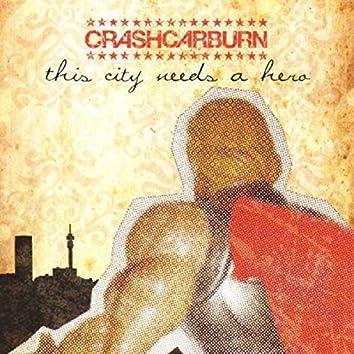 This City Needs A Hero