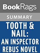 Summary & Study Guide Tooth & Nail: An Inspector Rebus Novel by Ian Rankin