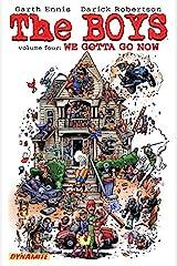 The Boys Vol. 4: We Gotta Go Now (Garth Ennis' The Boys) Kindle Edition