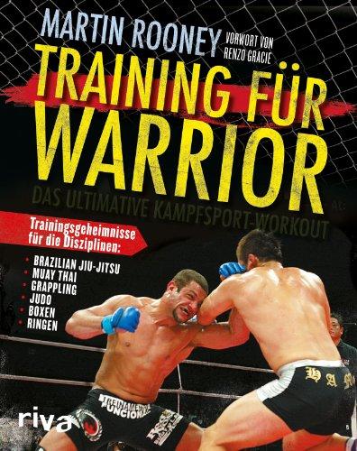 Training für Warrior: Das ultimative Kampfsport-Workout