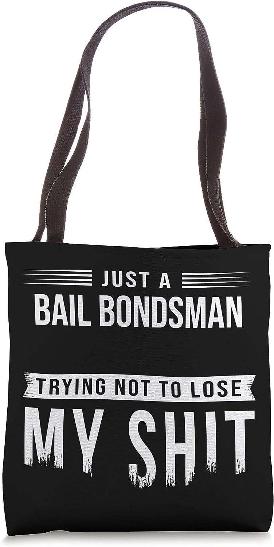 Bail Bondsman Bond Agent Swearing Bag Tote Funny Regular store Popular brand in the world Saying