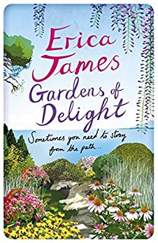 Gardens Of Delight by [Erica James]