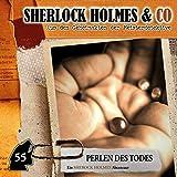 Sherlock Holmes & Co.: Folge 55: Perlen des Todes