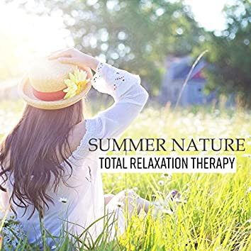 Summer Nature: Total Relaxation Therapy, Tropical Spa Experience, Ultimate Wellness Sounds