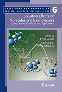 Solvation Effects on Molecules and Biomolecules: Computational Methods and Applications