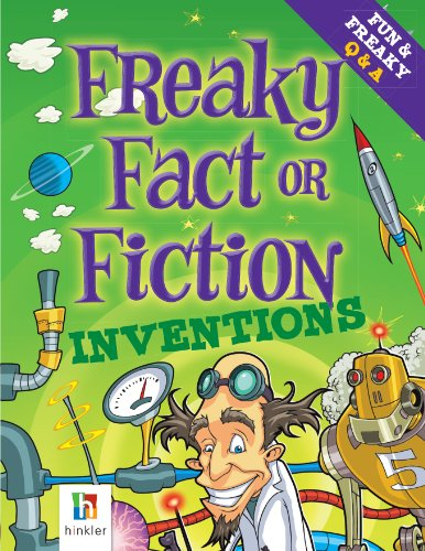 Freaky Fact or Fiction Inventions