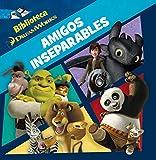 Dreamworks. Amigos inseparables (Dreamworks. All Stars)
