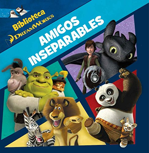Dreamworks. Amigos inseparables (Dreamworks. All Stars)