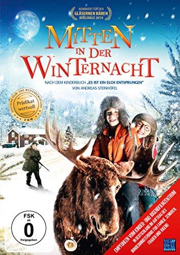 """Mitten in der Winternacht (nach dem Roman """"Es ist ein Elch entsprungen"""" von Andreas Steinhöfel )(mit Glanz-Cover)(Prädikat Wertvoll)"""