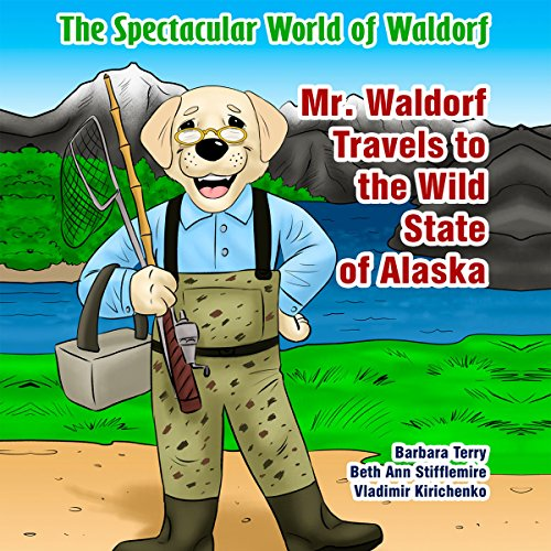 Mr. Waldorf Travels to the Wild State of Alaska audiobook cover art