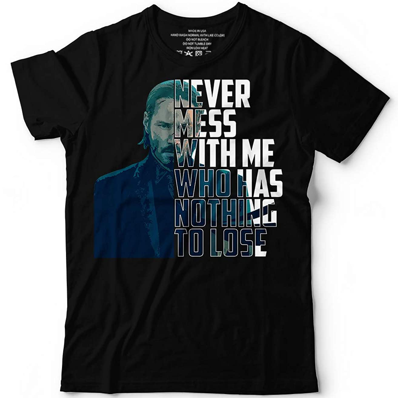 John Dog Never Mess With Me Who Has Nothing To Lose Wick Gift Customized Handmade T-Shirt Hoodie/Long Sleeve/Tank Top/Sweatshirt
