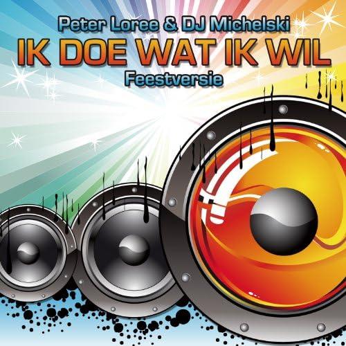 Peter Loree & DJ Michelski