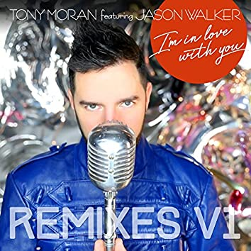 I'm in Love with You Remixes, Vol. 1