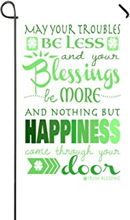 Lily's Rossne Home Garden Flag, Irish Blessing St.Patrick's Day Outdoor Garden Flags, Nothing But Happiness Garden Flag Decor Accept Customized Flag 12.5 x 18 Inch