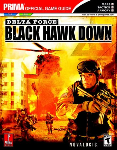 Delta Force: Black Hawk Down - The Official Strategy Guide