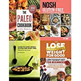 Paleo cookbook, nosh gluten-free, learn to cook wheat, gluten and dairy free and lose weight for good low fodmap diet 4 books collection set