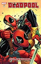 Deadpool Vol. 10: Evil Deadpool
