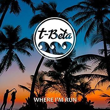Where I'm Run